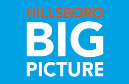 Hillsboro Big Picture Open House